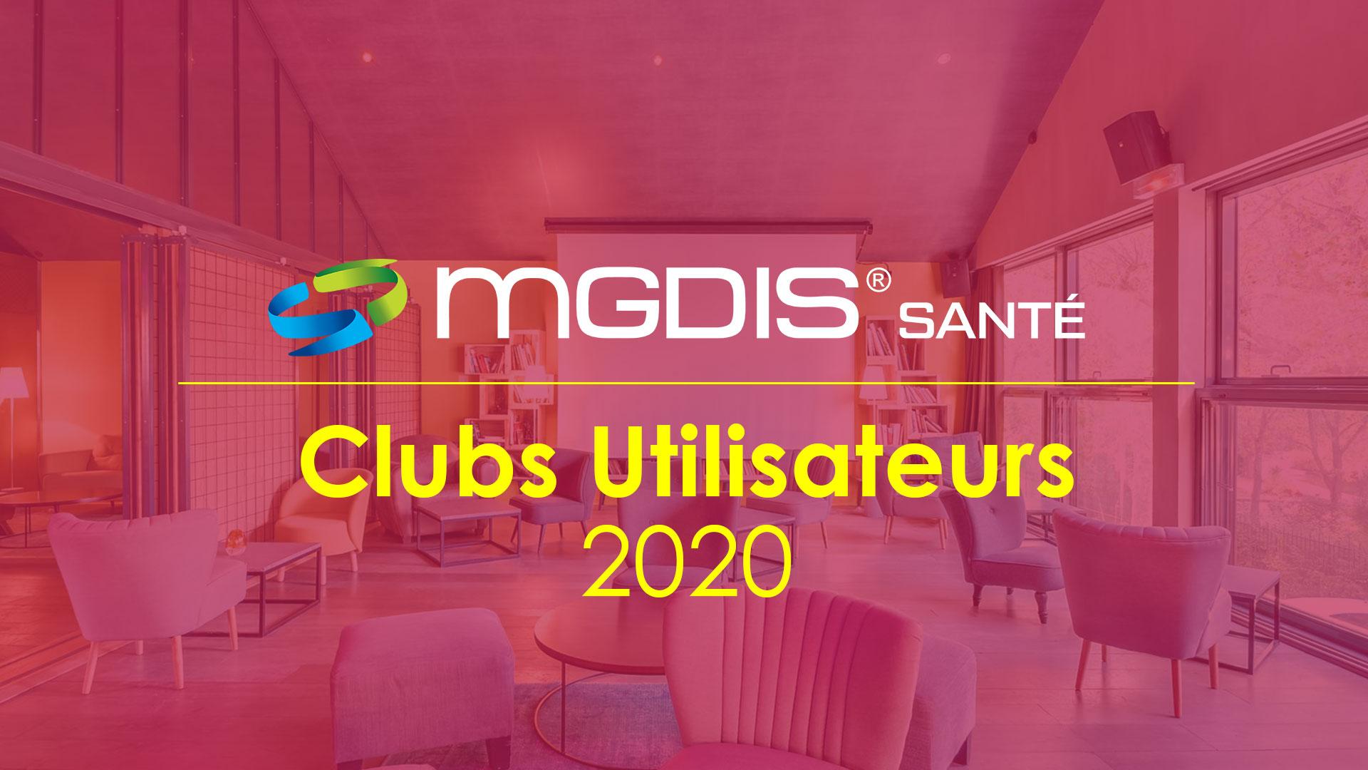 Clubs Utilisateurs MGDIS Santé 2020