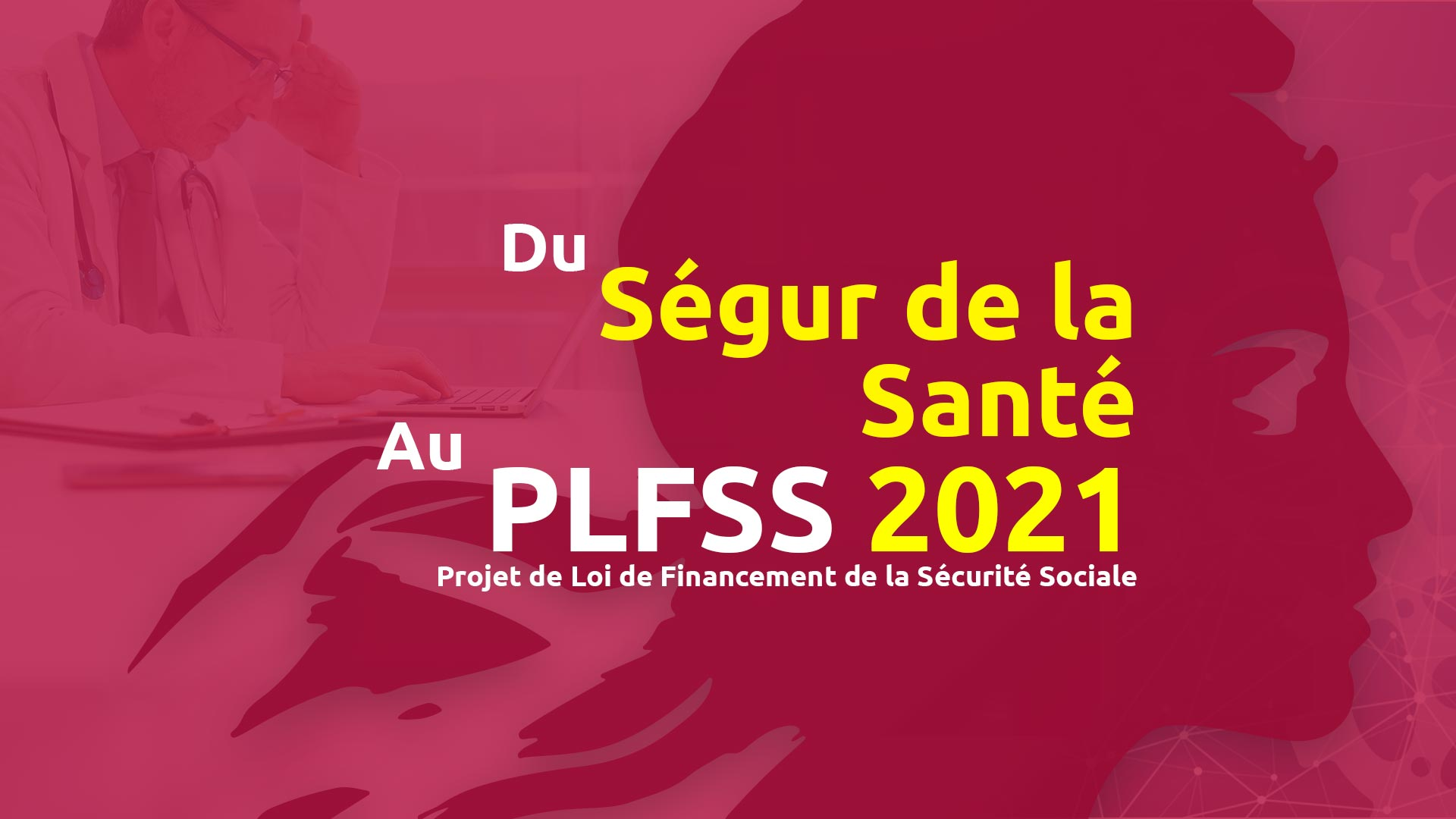 PLFSS 2021 - Ségur de la santé