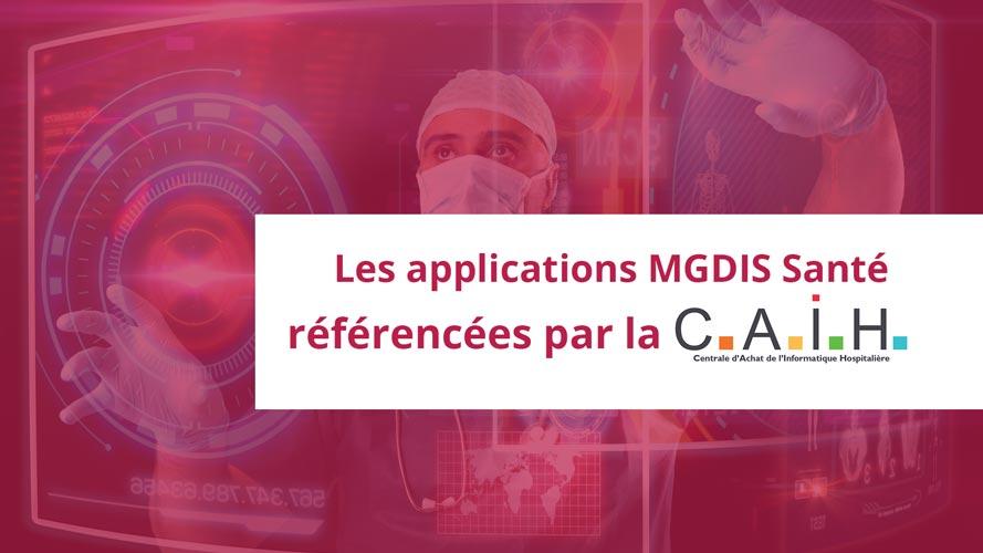 Les-applications-MGDIS-Santé-référencées-par-la-CAIH
